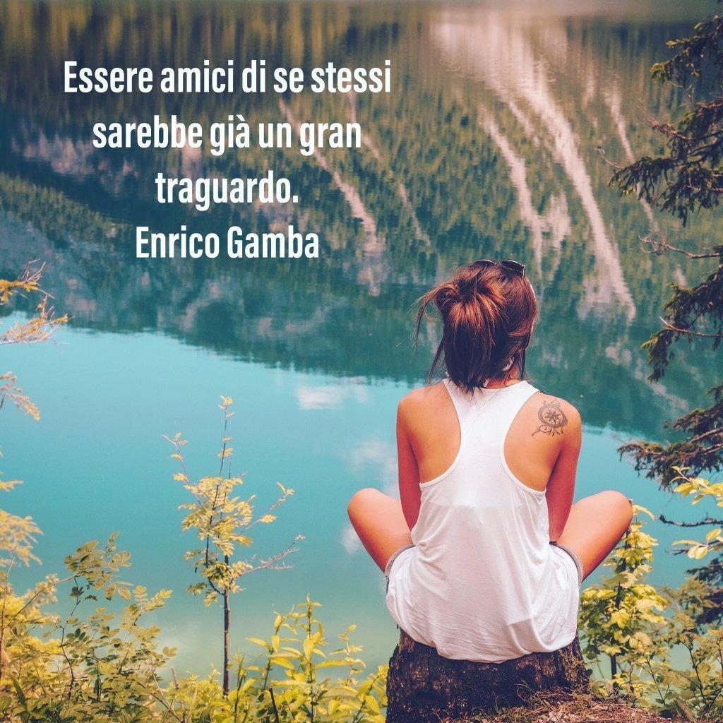 Amici di se stessi -Psicologo Milano - dr. Enrico Gamba