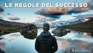 Le regole del successo - Costellazioni Strutturali.