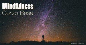 Mindfulness Corso Base.