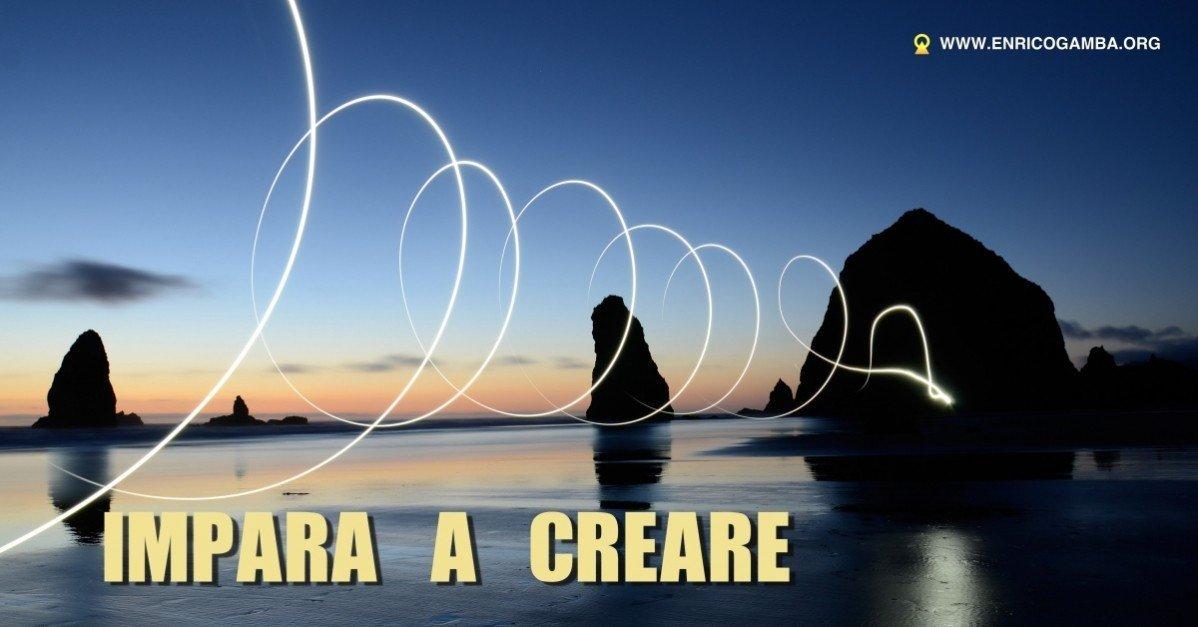 Creatività. Come farla crescere nelle nostre vite.